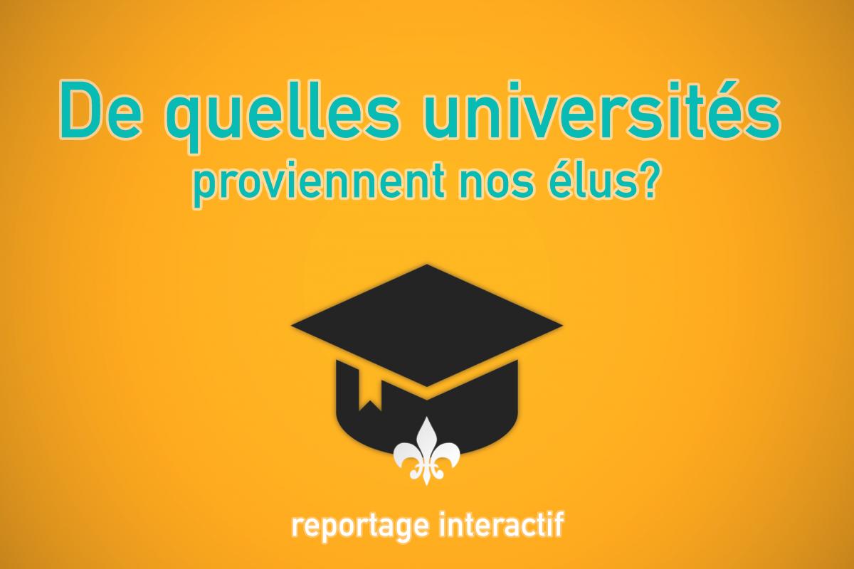 De quelles universités proviennent nos élus? [Reportage interactif]